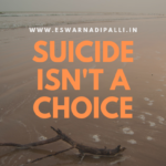 suicide isn't a choice