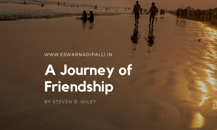 A JOURNEY OF FRIENDSHIP