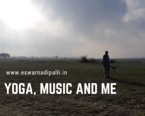 yoga, music and me
